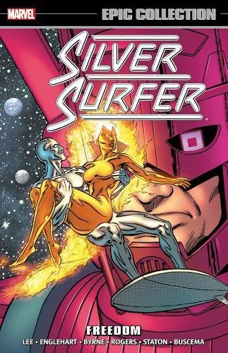 Silver Surfer Epic Collection: Freedom By Stan Lee