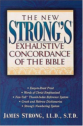 New Strong's Exhaustive Conc By James Strong