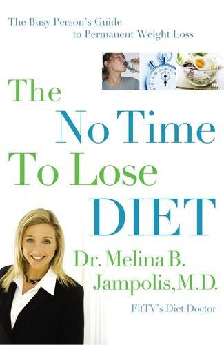 The No-Time-To-Lose Diet By Dr Melina Jampolis