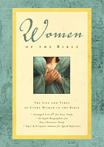 Women of the Bible By Dr. Lawrence O. Richards