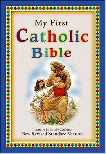 My First Catholic Bible: New Revised Standard Version By Thomas Nelson Publishers