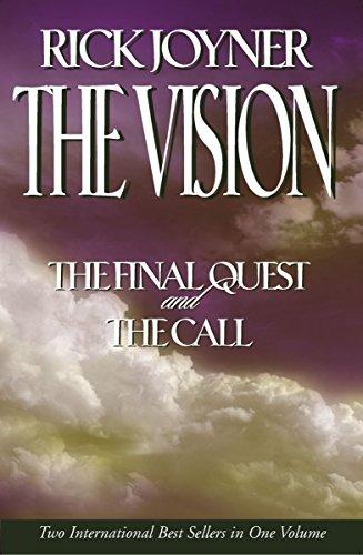 The Vision By Rick Joyner