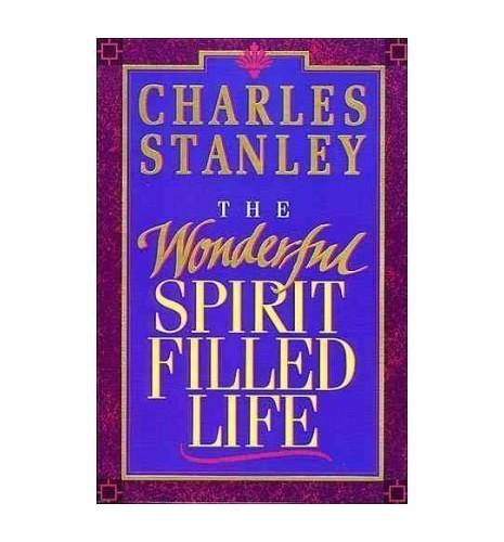 Wonderful Spirit Filled Life By Stanley