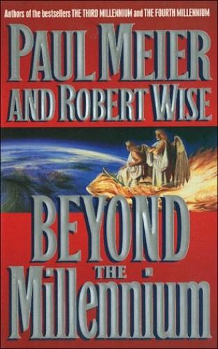 Beyond the Millennium By Paul Meier