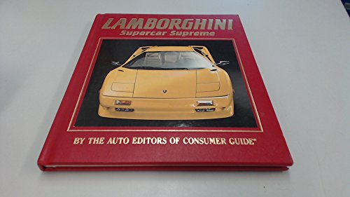 Lambourghini: Supercar Supreme By Consumer Guide