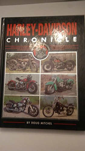 Harley-Davidson Chronicles By Doug Mitchell