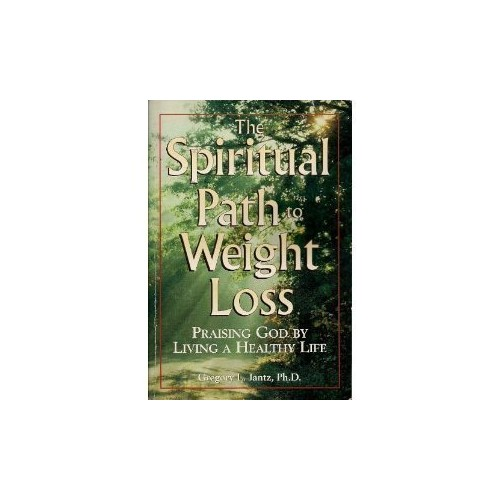 The Spiritual Path to Weight Loss