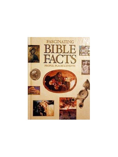 Fascinating Bible Facts: People Places & Events By Gary M. Burge