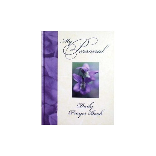 My Personal Prayer Book By Christine A. Dallman
