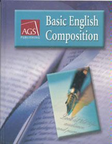 Basic English Composition Teachers Edition By AGS Secondary