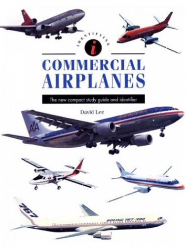 Identifying Commercial Airplanes By David Lee, Ph.