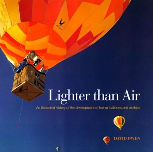 Lighter Than Air By David Owen
