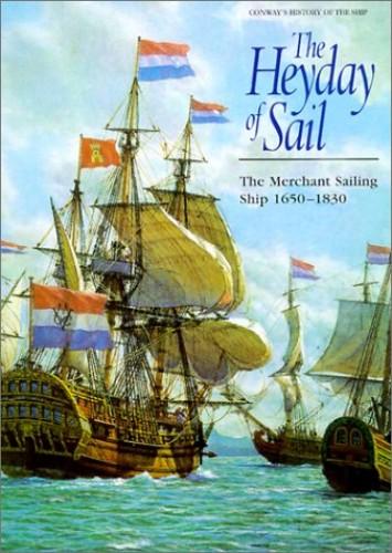 The Heyday of Sail By Robert Gardiner