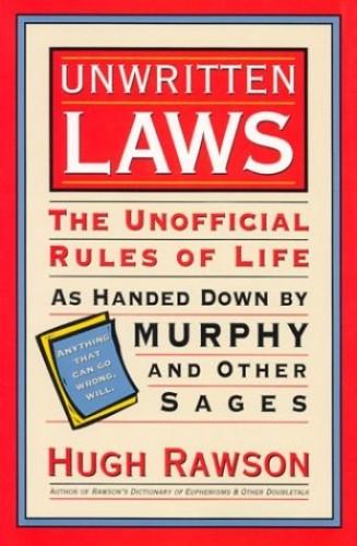 Unwritten Laws By Hugh Rawson