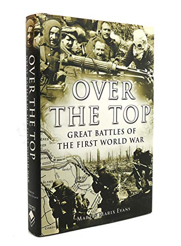 Over the Top By Martin Marix Evans