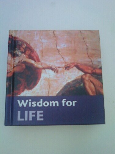 Wisdom for Life By Book Sales, Inc.