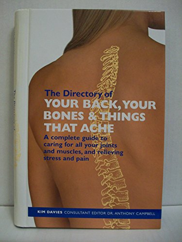 Directory of Your Back Your Bones and Things That Ache By Kim Davies