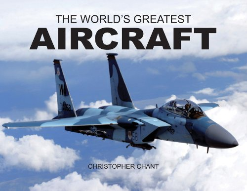 The World's Greatest Aircraft By Christopher Chant