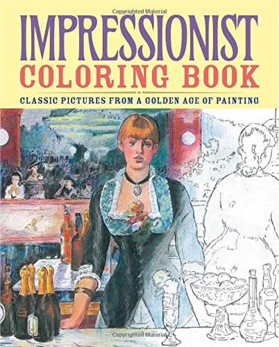 Impressionist Coloring Book By Patience Coster