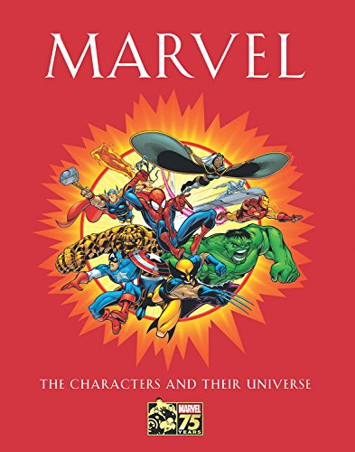 Marvel: The Characters and Their Universe By Michael Mallory