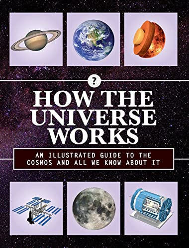 How the Universe Works By Producer Editors of Chartwell Books