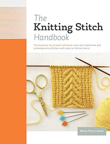 The Knitting Stitch Handbook By Maria Parry Jones