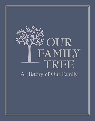 Our Family Tree By Prepared for publication by Editors of Chartwell Books