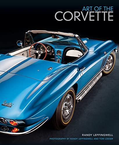 Art of the Corvette By Randy Leffingwell