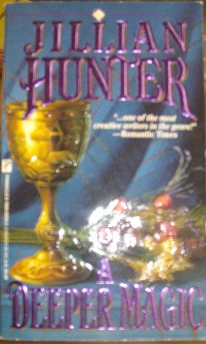 A Deeper Magic By Jillian Hunter
