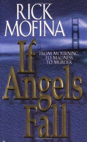 If Angels Fall By Rick Mofina