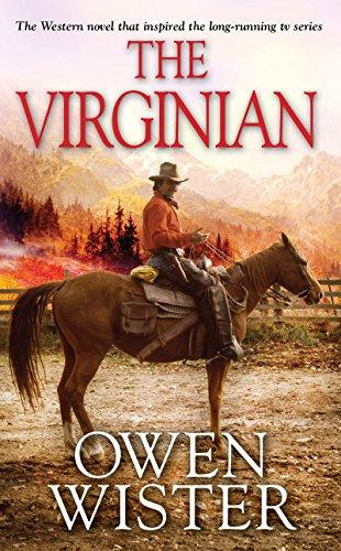 The Virginian By Owen Wister