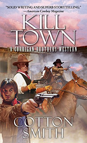 Kill Town By Cotton Smith