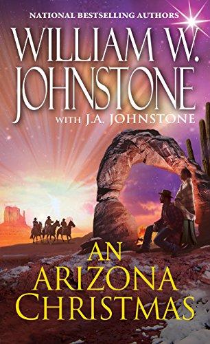 An Arizona Christmas By William W. Johnstone
