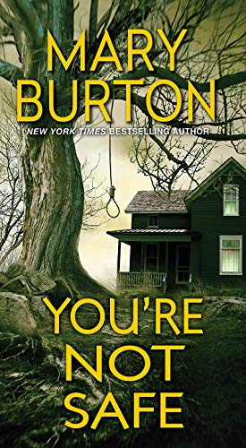 You're Not Safe By M. Burton