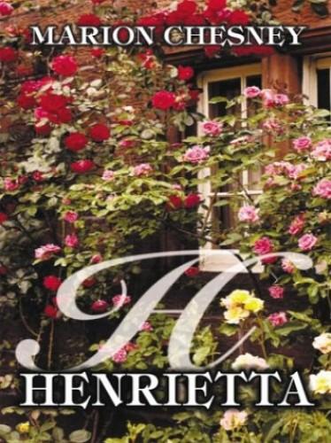 Henrietta By Marion Chesney