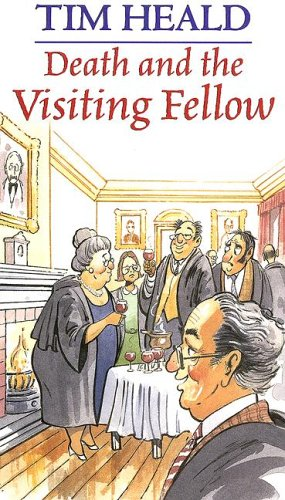 Death and the Visiting Fellow By Tim Heald