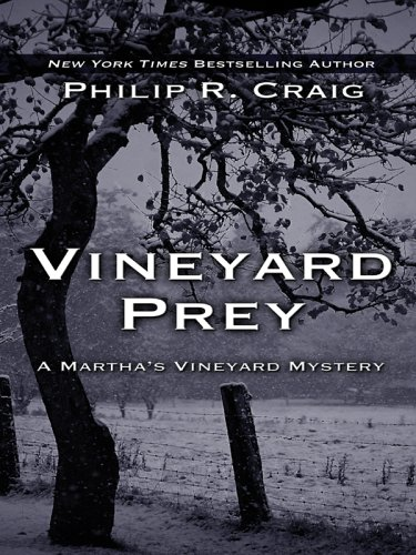 Vineyard Prey By Philip R Craig