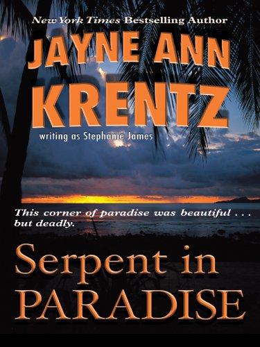 Serpent in Paradise By Jayne Ann Krentz