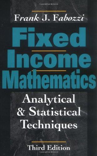 Fixed Income Mathematics By Frank Fabozzi