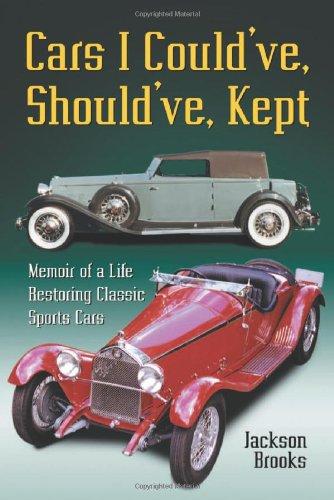 Cars I Could've, Should've, Kept By R. Jackson Brooks