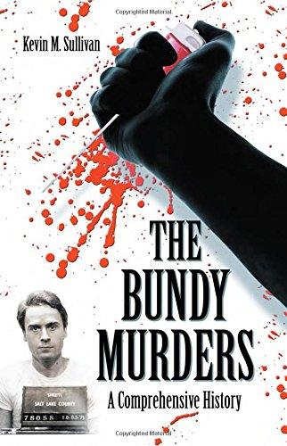 The Bundy Murders von Kevin M. Sullivan