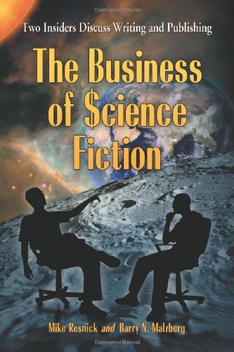 The Business of Science Fiction By Barry N Malzberg