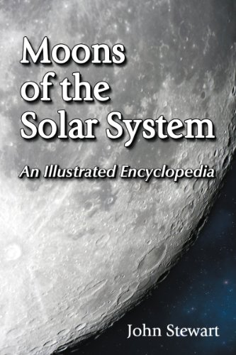 Moons of the Solar System By John Stewart