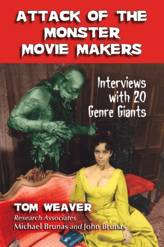 Attack of the Monster Movie Makers By Tom Weaver