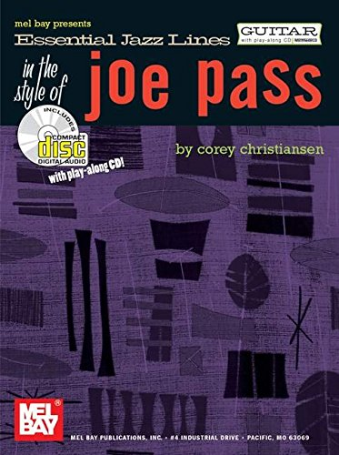 Essential Jazz Lines in the Style of Joe Pass By Corey Christiansen