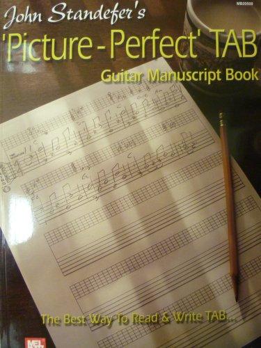 John Standefer's Picture Perfect Tab Guitar Manuscript Book By John Standefer
