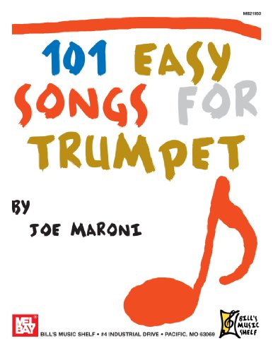 101 Easy Songs for Trumpet By Joe Maroni