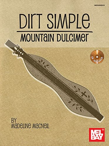 Dirt Simple: Mountain Dulcimer By Madeline MacNeil