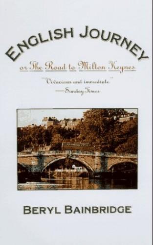 English Journey By Beryl Bainbridge