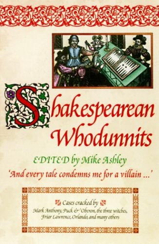 Shakespearean Whodunnits By Michael Ashley